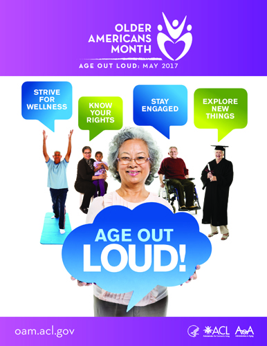 Age Out Loud in Older Americans Month